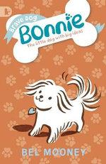 Brave Dog Bonnie - Bel Mooney