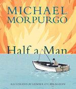 Half a Man - Michael Morpurgo