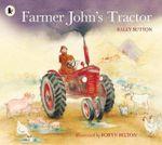 Farmer John's Tractor - Sally Sutton