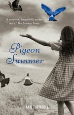 Pigeon Summer - Ann Turnbull