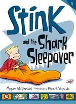 Stink and the Shark Sleepover - Megan McDonald