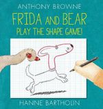 Frida and Bear - Anthony Browne