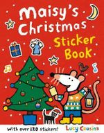 Maisy's Christmas Sticker Book : With over 120 stickers! - Lucy Cousins