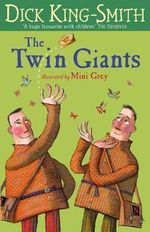 The Twin Giants - Dick King-Smith