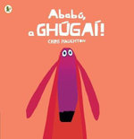 Ababu, a Ghugai! (Oh No, George!) - Chris Haughton
