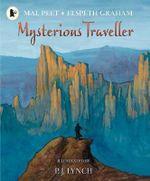 Mysterious Traveller - Mal Peet