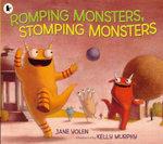 Romping Monsters, Stomping Monsters - Jane Yolen