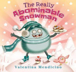 The Really Abominable Snowman - Valentina Mendicino