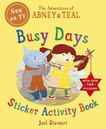 The Adventures of Abney and Teal : Busy Days Sticker Activity Book - Joel Stewart
