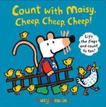 Count with Maisy, Cheep, Cheep, Cheep! - Lucy Cousins