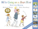 We're Going On A Bear Hunt Sound Book - Michael Rosen