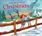 And Then Comes Christmas - Tom Brenner