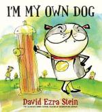 I'm My Own Dog - David Ezra Stein