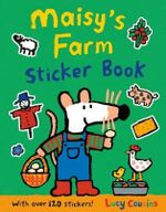 Maisy's Farm Sticker Book : With over 100 stickers! - Lucy Cousins