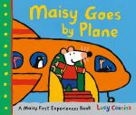 Maisy Goes by Plane - Lucy Cousins
