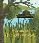 Welcome to the Neighbourwood - Shawn Sheehy