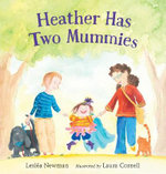 Heather Has Two Mummies - Leslea Newman