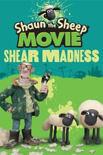 Shear Madness : Shaun the Sheep Movie - Aardman