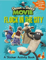 Flock in the City Sticker Activity Book : Shaun the Sheep Movie - Aardman