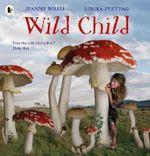 Wild Child - Jeanne Willis