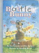 Battle Bunny - Mac Barnett