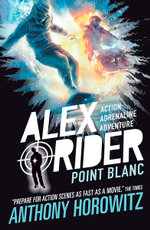 Point Blanc : Alex Rider Series : Book 2 - Anthony Horowitz