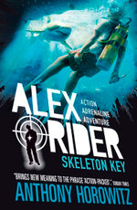 Skeleton Key : Alex Rider Series : Book 3 - Anthony Horowitz