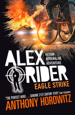 Eagle Strike : Alex Rider Series : Book 4 - Anthony Horowitz
