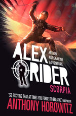 Scorpia : Alex Rider Series : Book 5 - Anthony Horowitz
