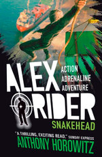 Snakehead : Alex Rider Series : Book 7 - Anthony Horowitz