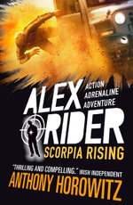 Scorpia Rising : Alex Rider Series : Book 9 - Anthony Horowitz