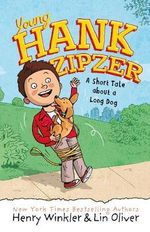 Young Hank Zipzer 2 : A Short Tale About a Long Dog - Henry Winkler