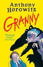 Granny - Anthony Horowitz
