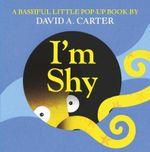 I'm Shy - David A. Carter