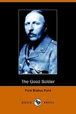 The Good Soldier - Madox Ford Ford