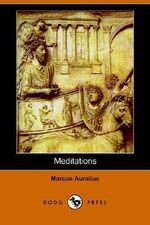 Meditations (Dodo Press) - Aurelius Marcus