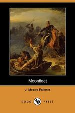 Moonfleet (Dodo Press) - J Meade Falkner