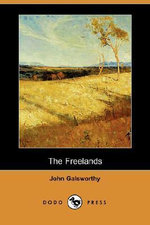 The Freelands (Dodo Press) - John Galsworthy, Sir