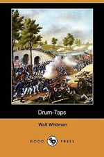 Drum-Taps (Dodo Press) - Walt Whitman