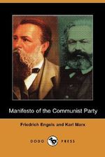 Manifesto of the Communist Party (Dodo Press) - Friedrich Engels
