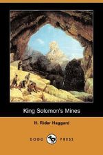 King Solomon's Mines (Dodo Press) - Sir H Rider Haggard