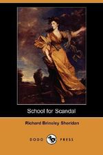 School for Scandal (Dodo Press) - Richard Brinsley Sheridan