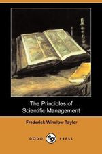 The Principles of Scientific Management (Dodo Press) - Frederick Winslow Taylor