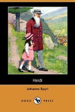 Heidi (Dodo Press) - Johanna Spyri
