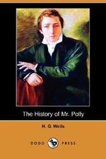 The History of Mr. Polly - H G Wells