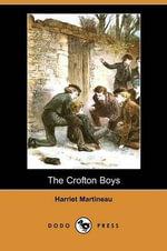 The Crofton Boys (Dodo Press) - Harriet Martineau