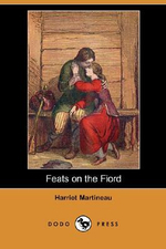 Feats on the Fiord (Dodo Press) - Harriet Martineau