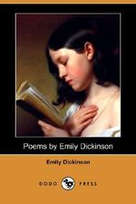 Poems by Emily Dickinson (Dodo Press) - Emily Dickinson