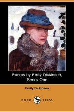 Poems by Emily Dickinson, Series One (Dodo Press) - Emily Dickinson