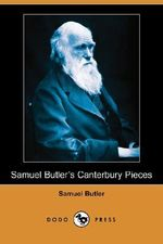 Samuel Butler's Canterbury Pieces (Dodo Press) - Samuel Butler